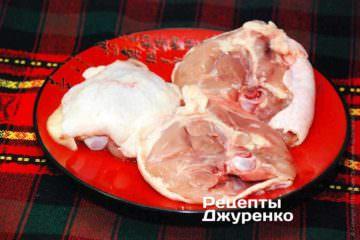Курячі стегна - найкращий вибір м'яса