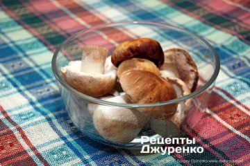 Шаг 1: белые грибы